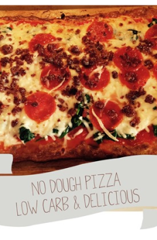 No Dough Pizza + Low Carb and Gluten Free