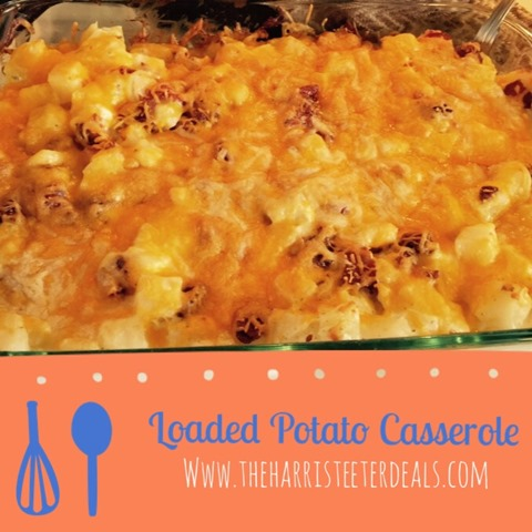 Loaded Potato Casserole + Recipe
