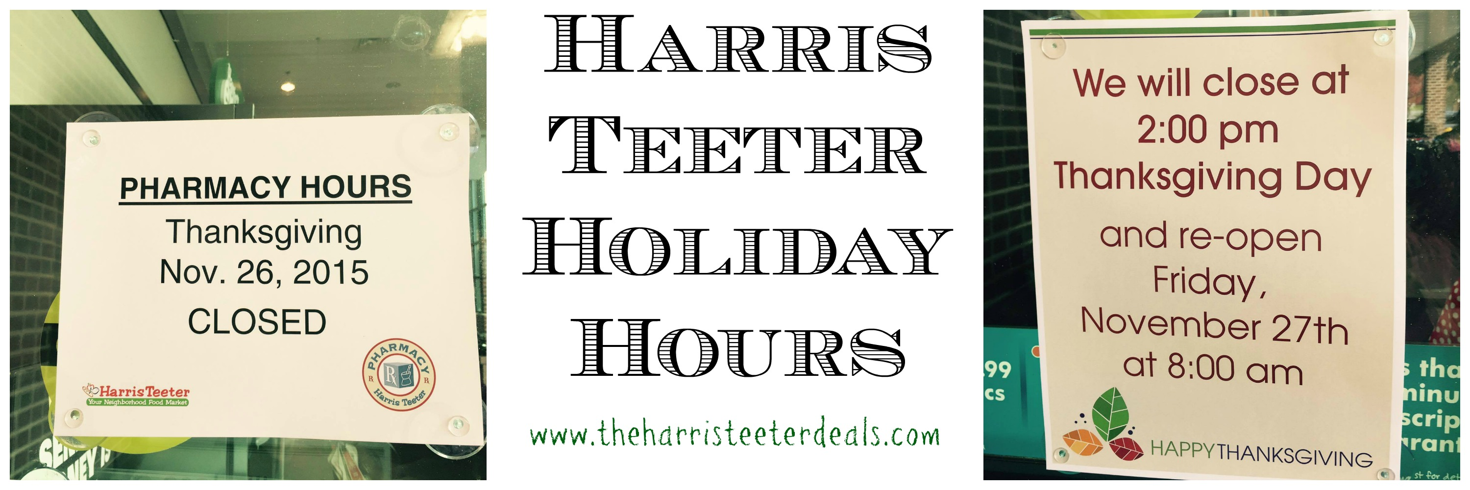 Harris Teeter Holiday Hours! - The Harris Teeter Deals