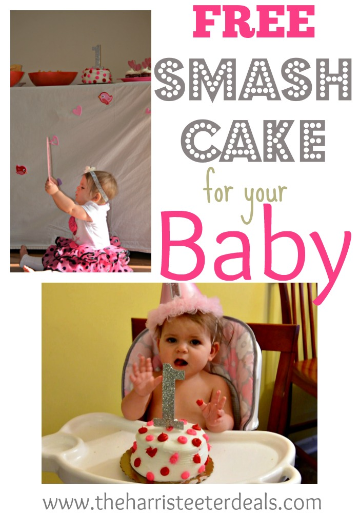 FREE Smash Cake for your Baby Thanks Harris Teeter The Harris
