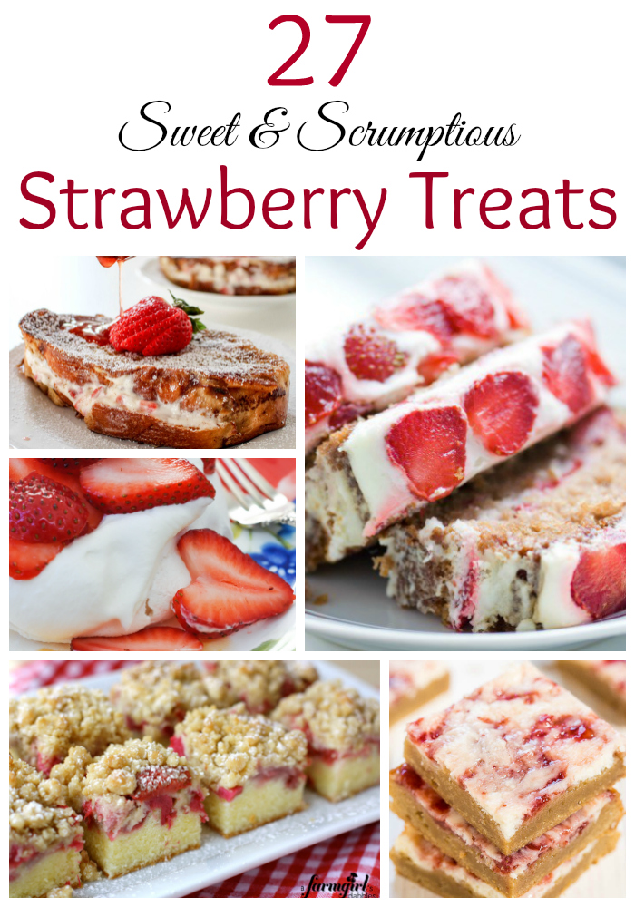 27 Sweet & Scrumptious Strawberry Treats - Titled (1)