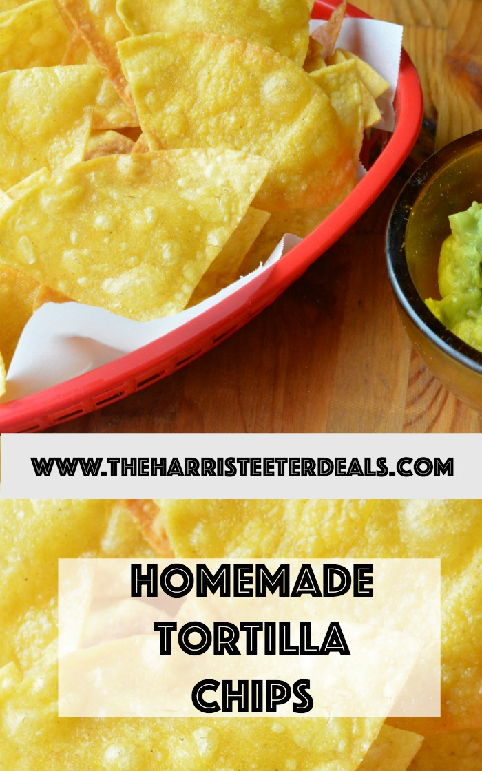 Easy Homemade Tortilla Chips {Deals to Meals} - The Harris Teeter ...