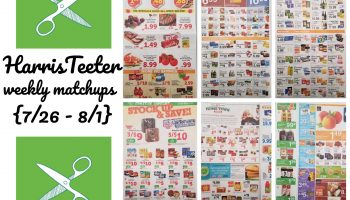 Harris Teeter Deals Weekly List and Coupon Matchups 7/26 – 8/1