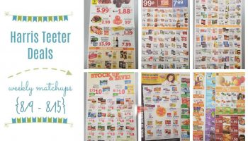 Harris Teeter Deals Weekly List and Coupon Matchups 8/9 – 8/15