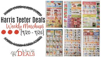 Harris Teeter Deals Weekly List and Coupon Matchups 9/20 – 9/26