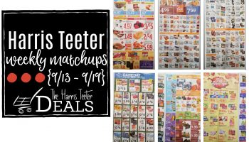 Harris Teeter Deals Weekly List and Coupon Matchups 9/13 – 9/19