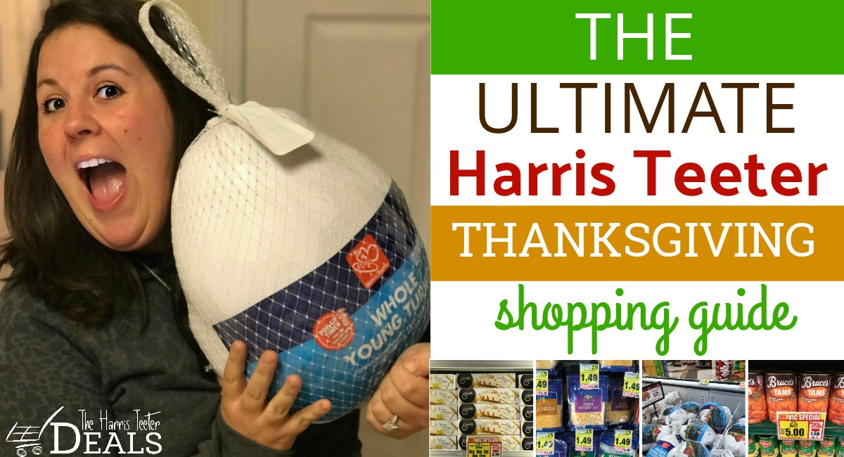 The ULTIMATE Harris Teeter Thanksgiving Shopping Guide!