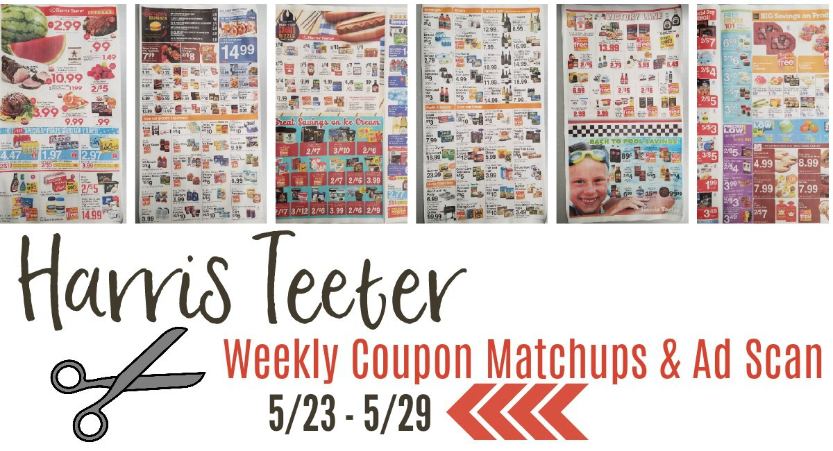 Harris Teeter Deals Weekly List, Ad Scan and Coupon Matchups 5/23 – 5/29