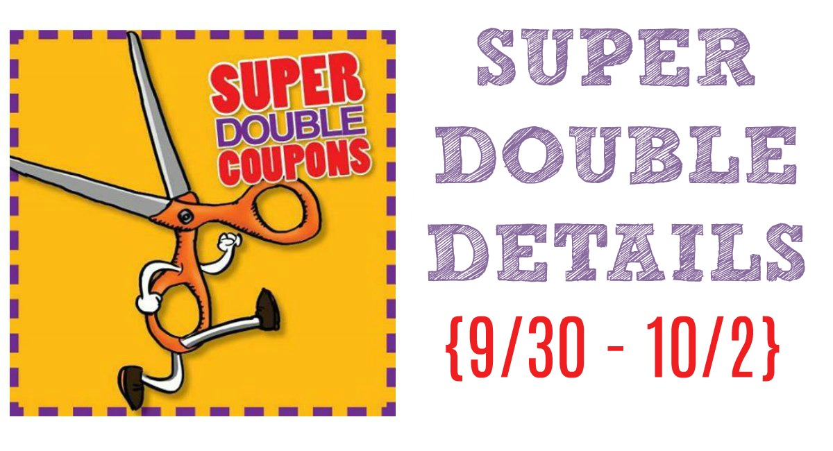 SUPER DOUBLES: Rumored Dates 9/30 – 10/2 {FREE Wipes, Ice Cream, and more!}