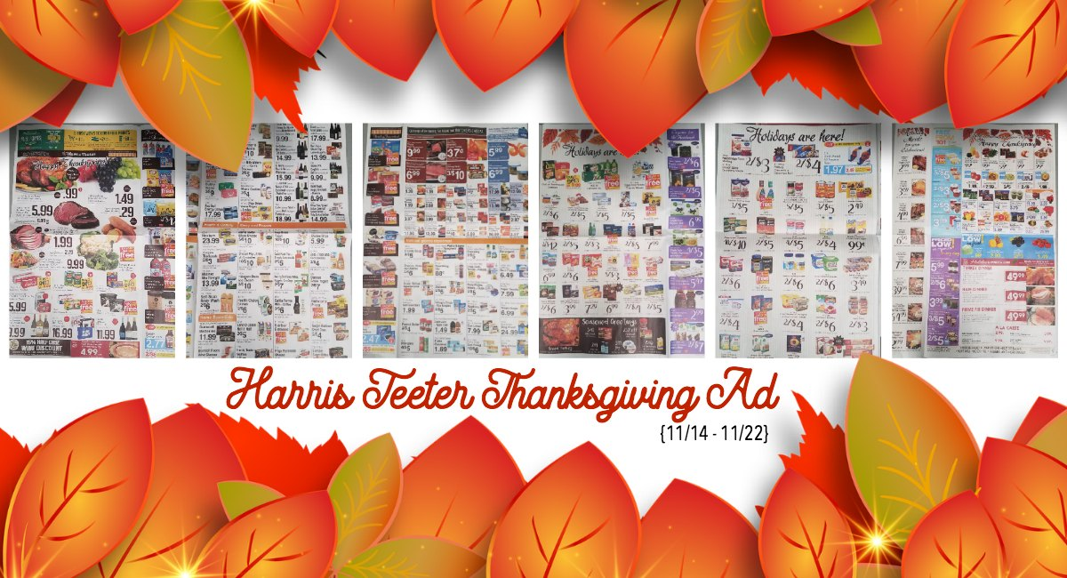 HAPPY THANKSGIVING! Harris Teeter Extended Ad 11/14 – 11/22