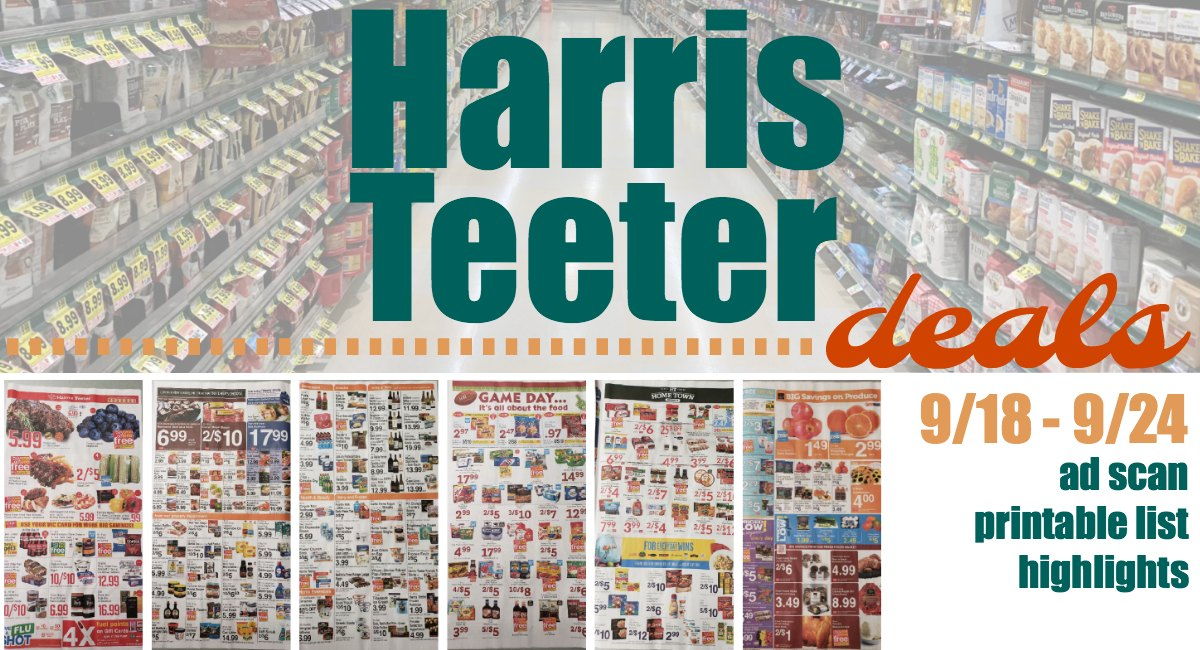 Harris Teeter Deals Weekly Matchups Ad Scan 9 18 9 24 The Harris Teeter Deals