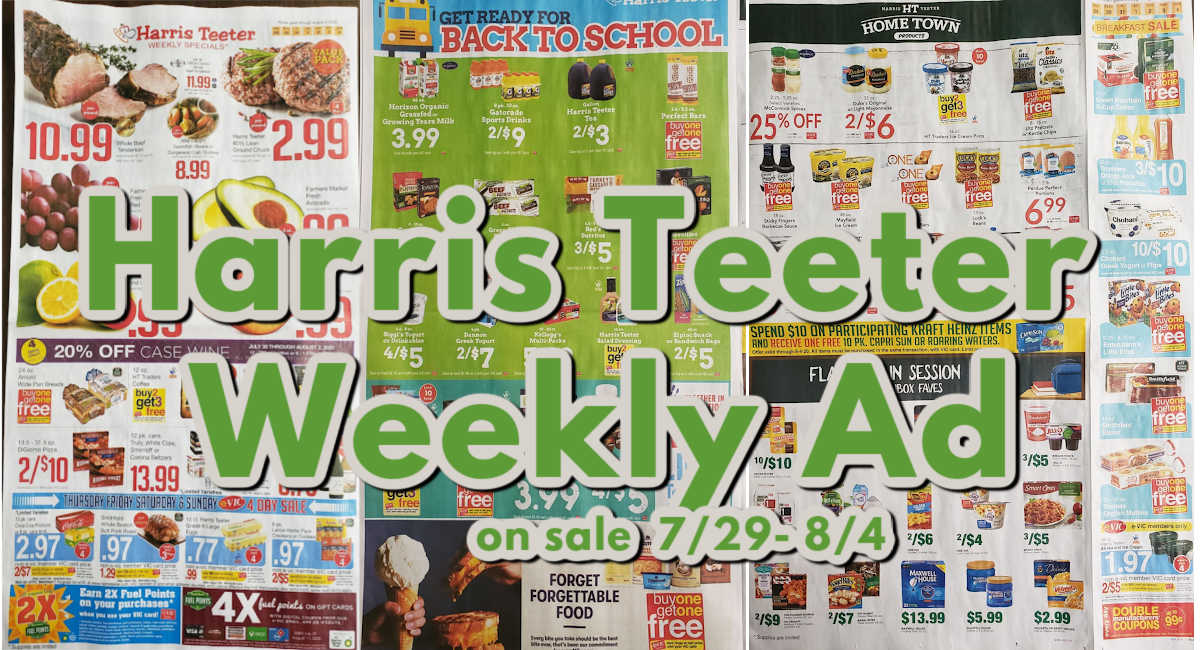 Harris Teeter Deals Weekly Matchups Ad Scan 7 29 8 4 The Harris Teeter Deals
