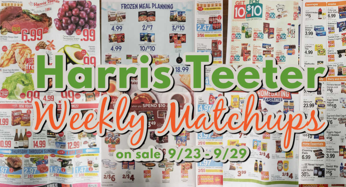Harris Teeter Deals Weekly Matchups 9 23 9 29 The Harris Teeter Deals